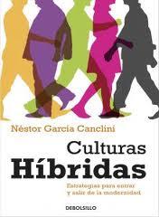 cl-garcia-canclini-culturas-hibridas